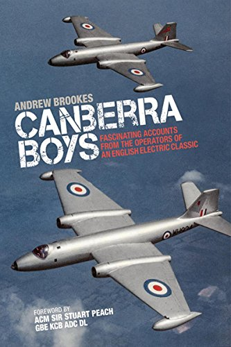 Canberra Boys: Fascinating Accounts from the Operators of an English Electric Classic (English Edition) por [Andrew Brookes]