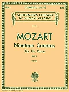 Mozart - Nineteen Sonatas for the Piano Book 1 (No. 1-10) (Schirmer's Library of Musical Classics Vol. 1305)