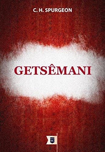 Getsêmani, por C. H. Spurgeon