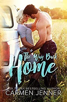 The Way Back Home (The Southbound Series Book 2) by [Carmen Jenner, Be Designs, Lauren McKellar]