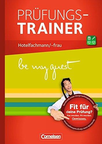 be my guest:  Prüfungstrainer: Hotelfachmann/-frau