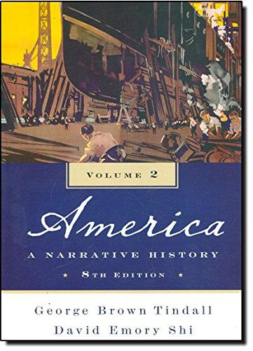 America: A Narrative History: 2