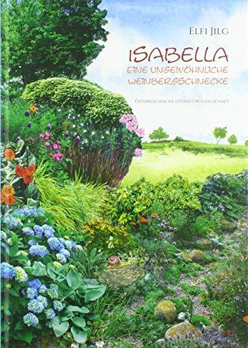 Isabella – Eine ungewöhnliche Weinbergschnecke