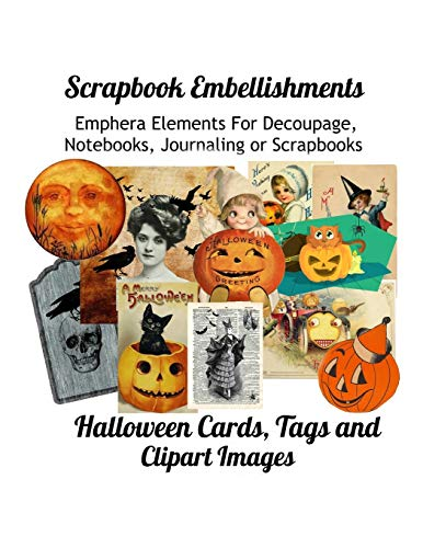 Scrapbook Embellishments: Emphera Elements for Decoupage, Notebooks, Journaling or Scrapbooks.  Halloween Cards, Tags and Clipart Images