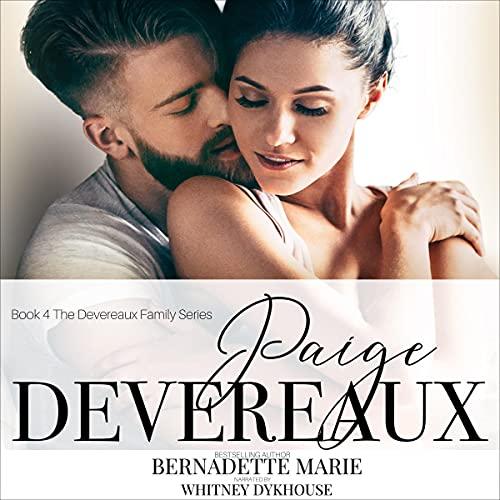 Paige Devereaux Audiobook By Bernadette Marie cover art