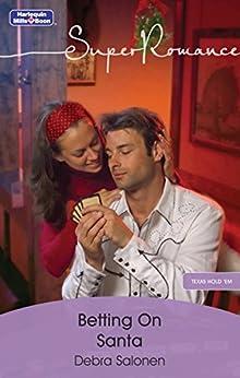 Betting On Santa (Texas Hold 'Em Book 2) by [Debra Salonen]