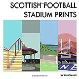 Scottish Football Stadium Prints: 2019 Edition