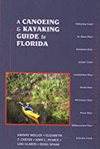 A Canoeing and Kayaking Guide to Florida (Canoe and Kayak Series)