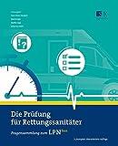 Die Prüfung für Rettungssanitäter: Fragensammlung zum LPN-San - Hans-Peter Hündorf