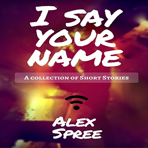I Say Your Name audiobook cover art