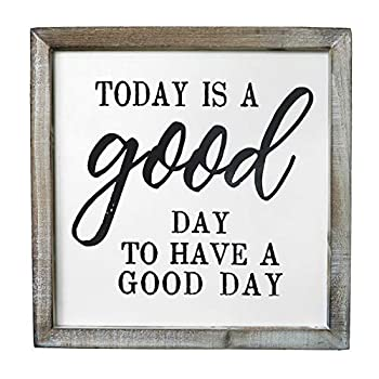 SANY DAYO HOME Today is A Good Day to Have A Good Day Wall Decor Signs with Inspirational Sayings 12 x 12 inches Rustic Wood Framed Modern Farmhouse Wall Hanging Art