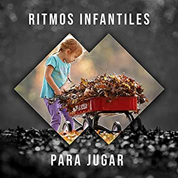 # Ritmos Infantiles para Jugar