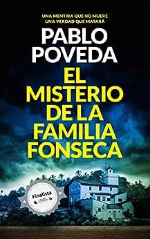 El Misterio de la Familia Fonseca: Un thriller mediterráneo de [Pablo Poveda]