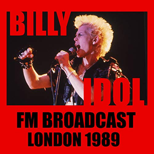 Billy Idol FM Broadcast London 1989