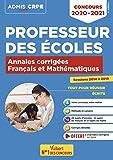 Concours Professeur des écoles - Français et Mathématiques - Annales corrigées - CRPE 2020-2021