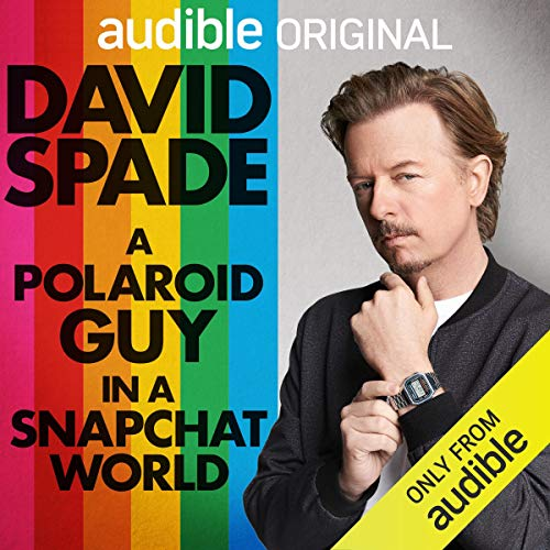 A Polaroid Guy in a Snapchat World                   By:                                                                                                                                 David Spade                               Narrated by:                                                                                                                                 David Spade                      Length: 6 hrs and 12 mins     5,963 ratings     Overall 4.4
