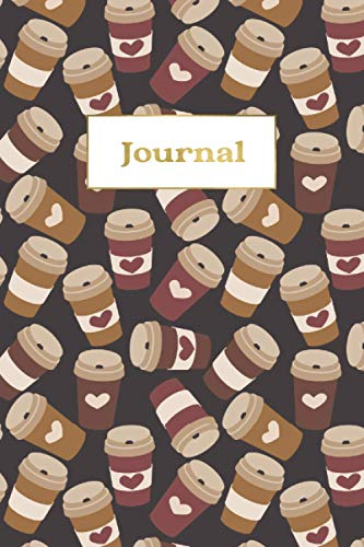 Journal: Diary Notebooks for Teen Girls Women, A5 Lined College Ruled Notebook Journals to Write in, Coffee Latte or Cappuccino Espesso Lover Gift
