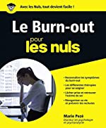Le Burn-Out pour les Nuls grand format de Marie PEZÉ