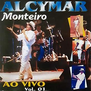 Alcymar Monteiro -  Ao Vivo Vol.1