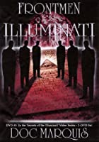 Front Men of the Illuminati - DVD - 3 1/4 Hours