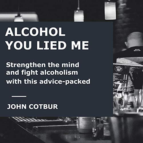 Alcohol You Lied Me cover art