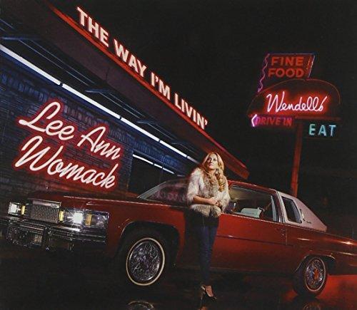 LEE ANN WOMACK-WAY I'M LIVIN