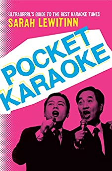 Pocket Karaoke by [Sarah Lewitinn]