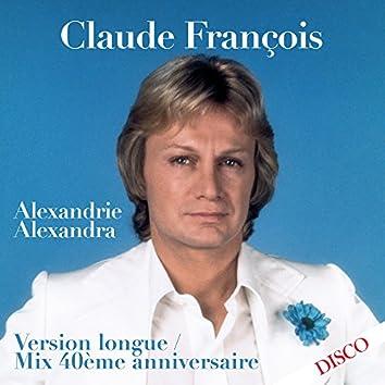 Alexandrie Alexandra (Mix 40ème anniversaire) [Version longue]