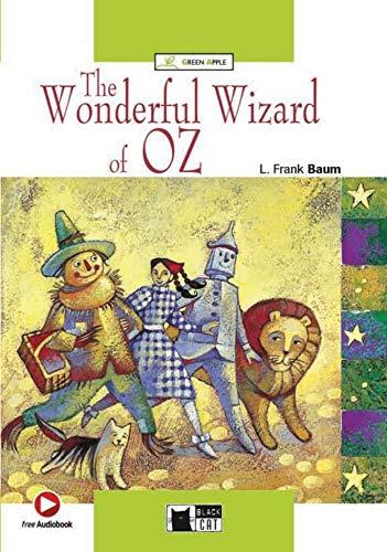 The Wonderful Wizard of Oz. Buch + Hybrid-CD: Englische Lektüre für das 1. und 2. Lernjahr. Buch + Hybrid-CD