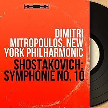 Shostakovich: Symphonie No. 10 (Mono Version)