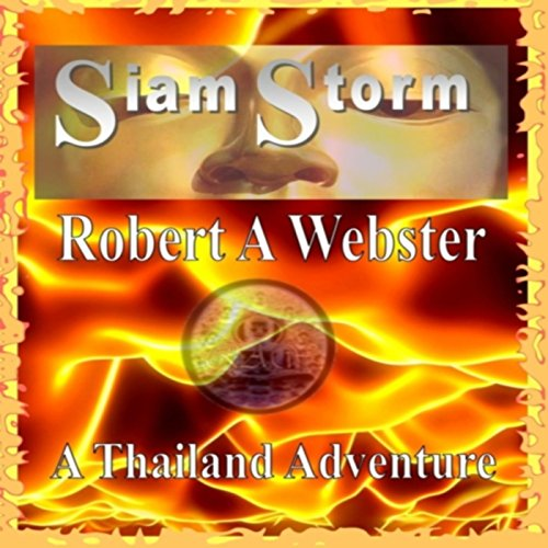 Siam Storm: A Thailand Adventure audiobook cover art