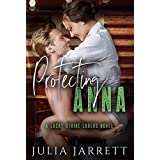 Protecting Anna: A Lucky Strike Lovers Novel (Lucky Strike Lovers Quartet Book 2) (English Edition)