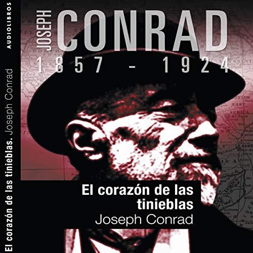 El corazón de las tinieblas II [Heart of Darkness II]                   By:                                                                                                                                 Joseph Conrad                               Narrated by:                                                                                                                                 Txemi del Olmo                      Length: 1 hr and 43 mins     4 ratings     Overall 3.5