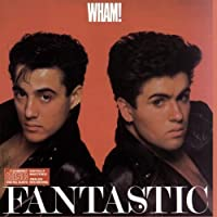 Fantastic by Wham