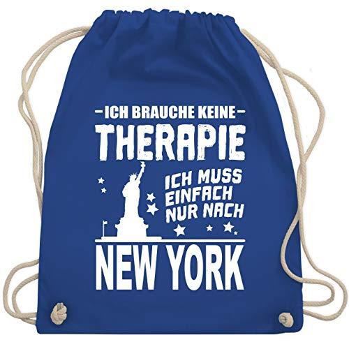 Städte - Ich brauche keine Therapie Ich muss einfach nur nach New York - weiß - Unisize - Royalblau - tasse new york - WM110 - Turnbeutel und Stoffbeutel aus Baumwolle