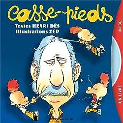 Casse-pieds (1CD audio)
