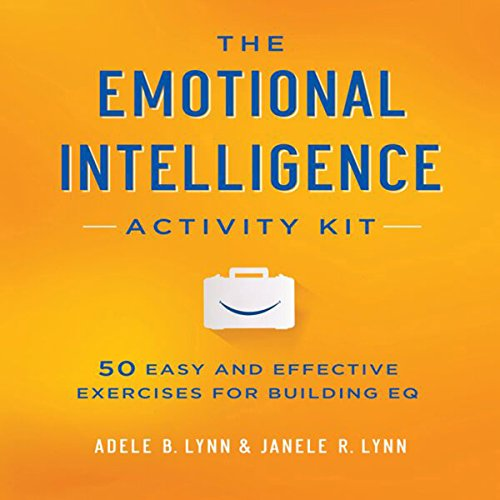 The Emotional Intelligence Activity Kit audiobook cover art