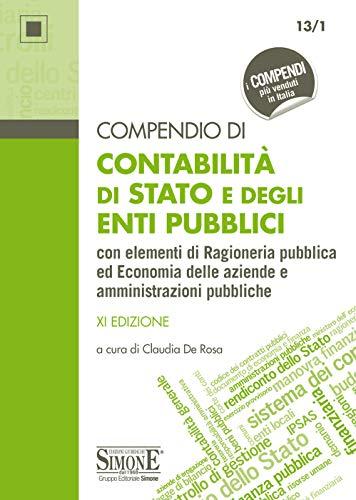 Compendio di Contabilità di Stato e degli Enti Pubblici: con elementi di Ragioneria pubblica ed Economia delle aziende e amministrazioni pubbliche