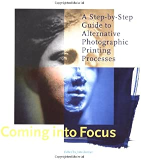 Coming Into Focus: A Step-by-Step Guide to Alternative Photographic Printing Processes