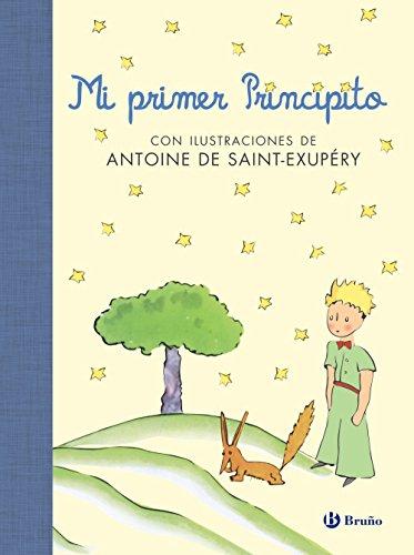 Mi primer Principito (Castellano - A PARTIR DE 6 AÑOS - ÁLBUMES - Álbumes ilustrados)
