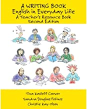 A Writing Book : English in Everyday Life, A Teacher's Resource Book