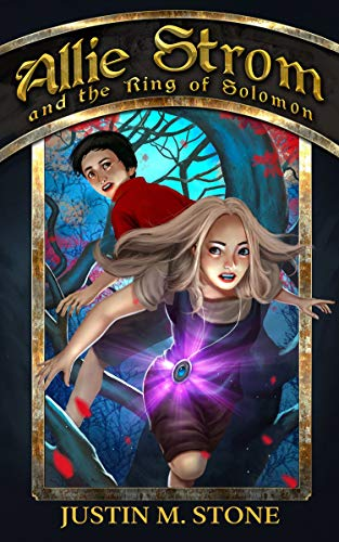 Allie Strom and the Ring of Solomon: A Middle Grade Fantasy (Bringer of Light Book 1)