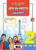 JEU DE MOTS 2 LIVRE DE L'ELEVE (Cideb. Fr. Grammaire)