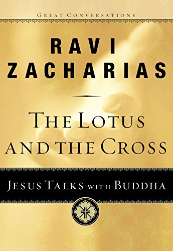 Image of The Lotus and the Cross: Jesus Talks with Buddha (Great Conversations)