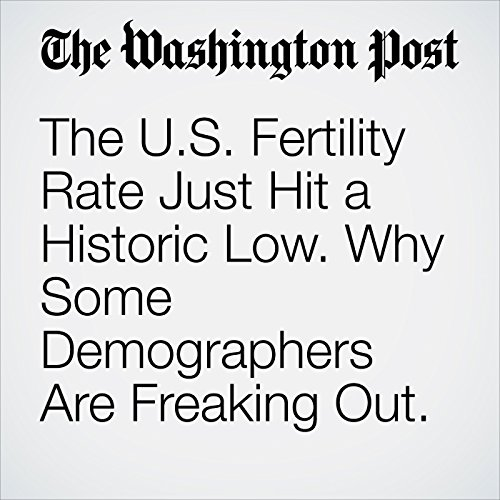 The U.S. Fertility Rate Just Hit a Historic Low. Why Some Demographers Are Freaking Out. copertina