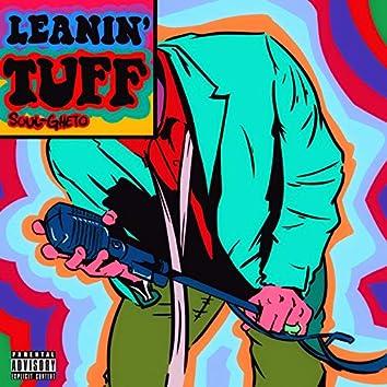 Leanin' tuff