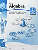 Key To Algebra Book 7: Adding And Subtracting Rational Numbers (KEY TO...WORKBOOKS)
