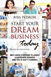 Start Your Dream Business Today! Must-Know Strategies to Lau