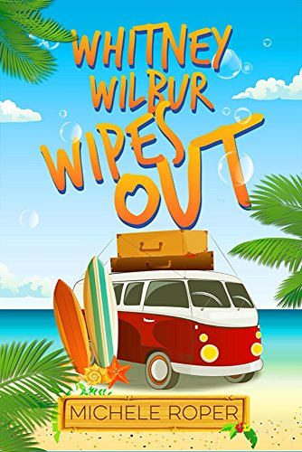 Whitney Wilbur Wipes Out (English Edition)