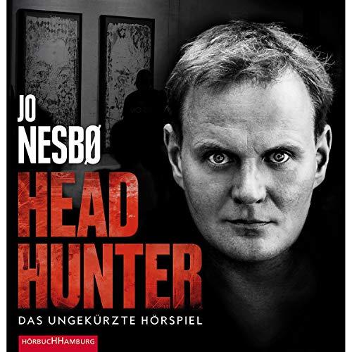 Headhunter. Das ungekürzte Hörspiel: 2 CDs